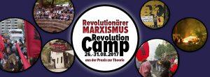 Revolutionärer Marxismus / Revolution-Camp 2017 @ Anmeldung über unsere Kontaktadresse