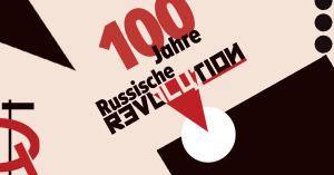 100 Jahre Oktoberrevolution - Programm und Aktualität des Bolschewismus @ Frankfurt, Studierendenhaus, Uni Frankfurt
