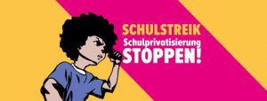 Schulstreik Berlin: Schulprivatisierung stoppen! @ Berlin, Gesundbrunnen