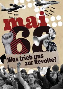 Mai 68 - Was trieb uns zur Revolte? @ Berlin, A 17