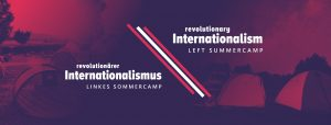 Revolutionärer Internationalismus 2019 @ Berlin