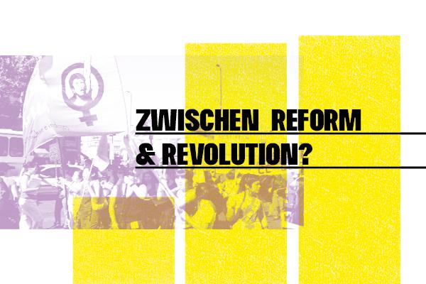 Pan y Rosas: Zwischen Reform und Revolution?