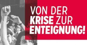 """Demonstration: """"Von der Krise zur Enteignung!"""" @ Berlin, Leopoldplatz"""